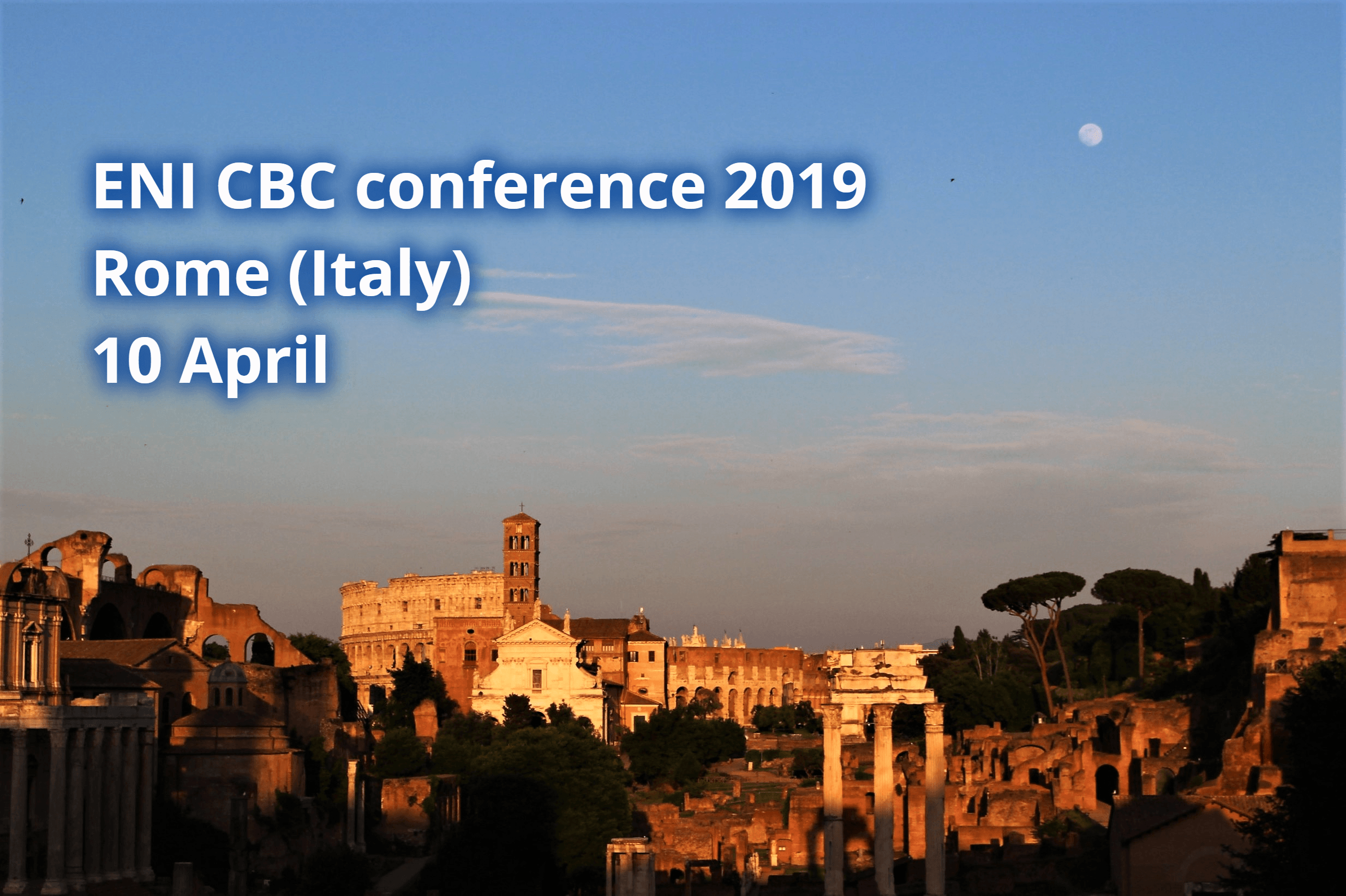 ENI CBC annual conference 2019 - Present and future of cross-border cooperation along the EU's external borders