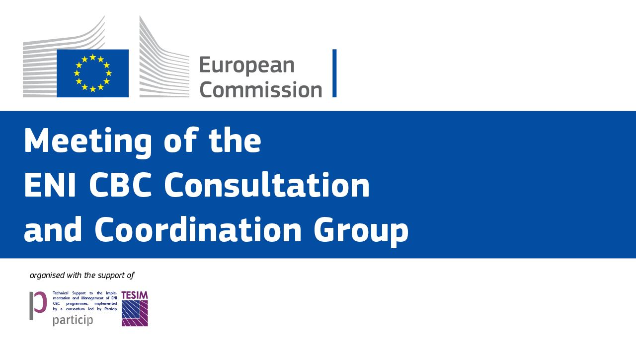 6th meeting of the Consultation and Coordination Group of ENI CBC programmes